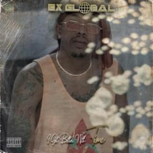 Ex Global - I Did it (Bonus Track)